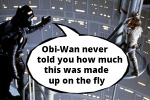 Star Wars - Made Up On the Fly