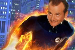 Bill Murray Fantastic Four