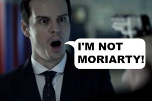 Not Moriarty