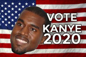 Vote Kanye 2020