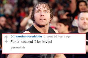 Dean Ambrose Reddit