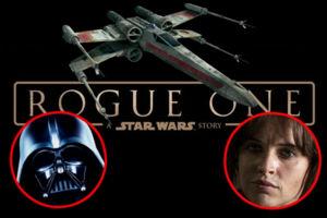 Star Wars Rogue One X-Wing Darth Vader Felicity Jones