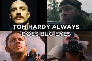 Tom Hardy Bug Eyes.jpg