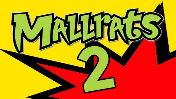 Mallrats 2