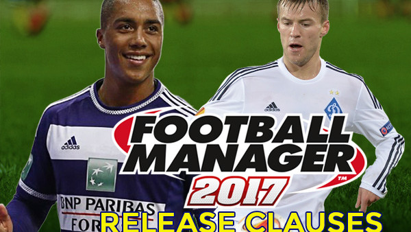 FOOTBALL MANAGER 2017 RELEASE CLAUSES