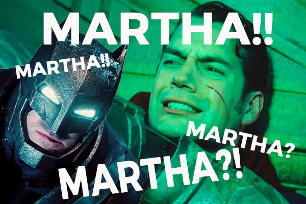 Martha Batman V Superman
