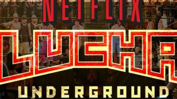Netflix Lucha Underground