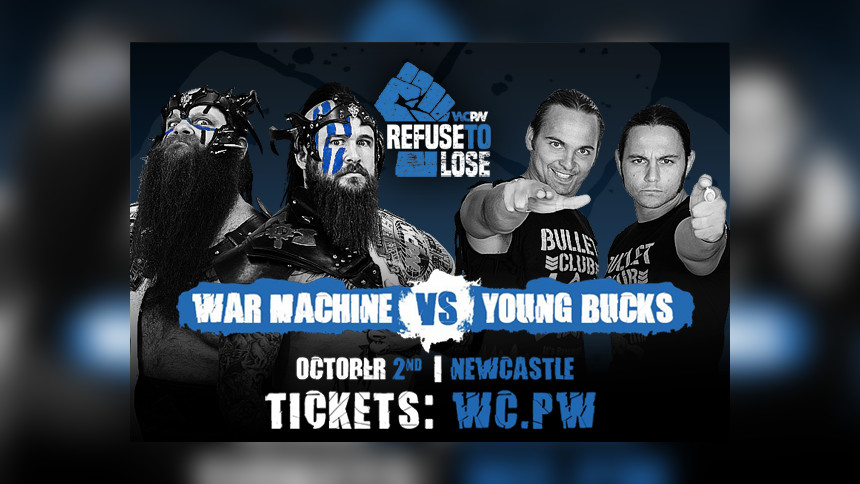 Young Bucks Vs. War Machine Set For WCPW Refuse To Lose!