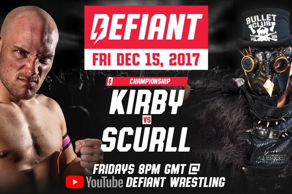 Defiant Wrestling Returns FREE On YouTube Every Friday