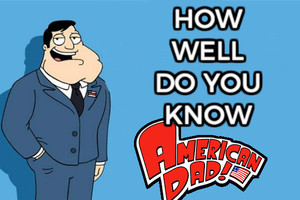 Quiz: How Well Do You REALLY Know American Dad?