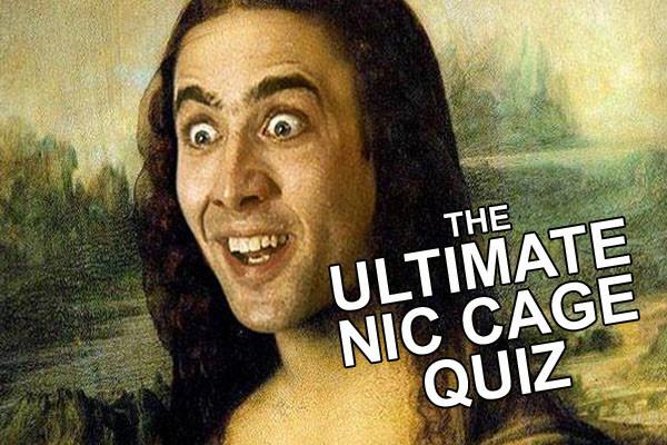 The Ultimate Nicolas Cage Movie Quiz