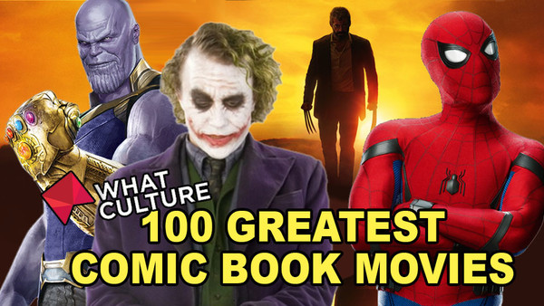 100 Greatest Comic Book Movies