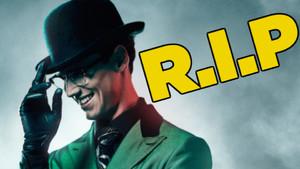 Riddler RIP