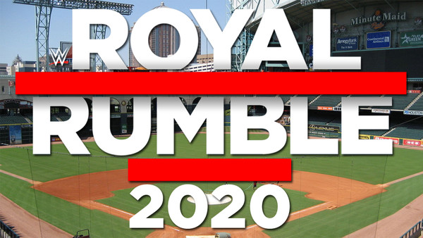 Image result for WWE Announces 2020 Royal Rumble Taking Place At Minute Maid Park In Houston