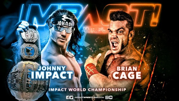 Johnny Impact Brian Cage