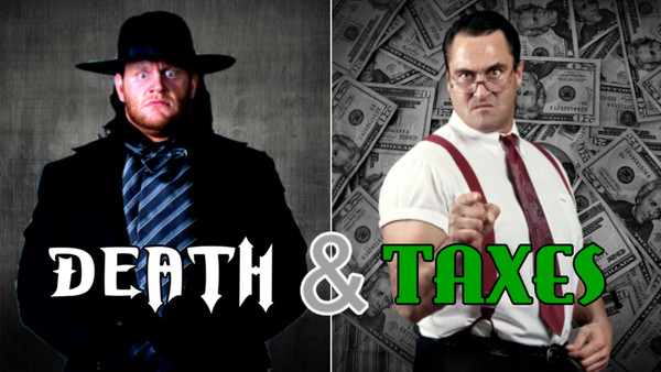 The Undertaker IRS Death & Taxes