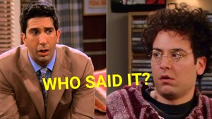 How I Met Your Mother Or Friends Quiz: Who Said It, Ted Mosby Or Ross Geller? 					 					 					 											1M+ Views  					 					 																		quiz