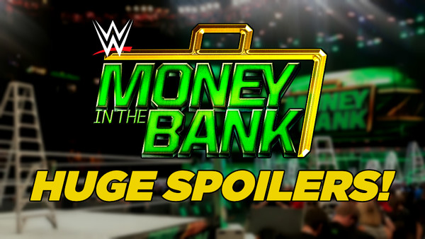 WWE Money In The Bank SPoilers