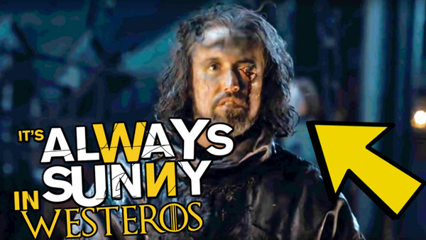 Game of Thrones Its Always Sunny In Westeros