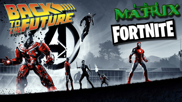 Avengers Endgame Back To The Future The Matrix Fortnite