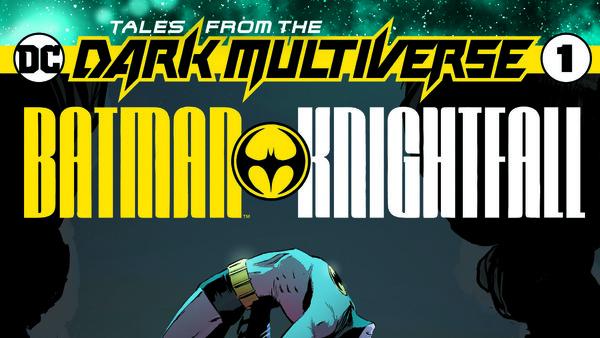 Dark Multiverse Knightfall