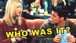 Friends Quiz: Who Was It - Joey Or Phoebe?