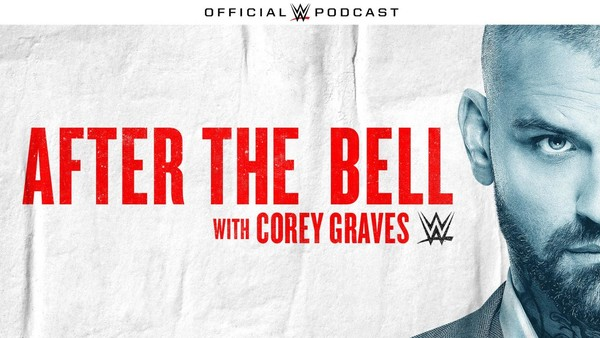 Corey Graves Podcast