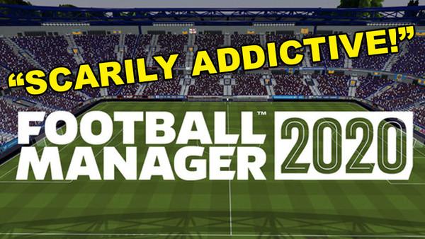Football Manager 2020 Review.Football Manager 2020 Review 6 Ups 2 Downs