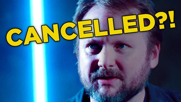 Rian Johnson Star Wars Cancelled