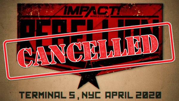 Impact Rebellion Cancelled