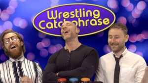 WhatCulture Wrestling Presents...Wrestling Catchphrase!
