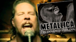 Metallica The Unnamed Feeling