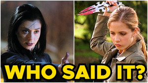 Buffy The Vampire Slayer Quiz: Who Said It - Buffy Or Willow?