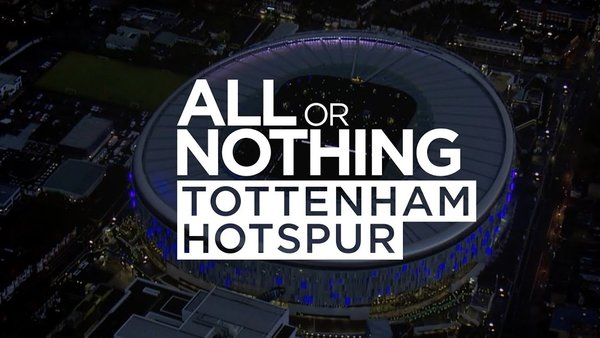 All or Nothing Tottenham