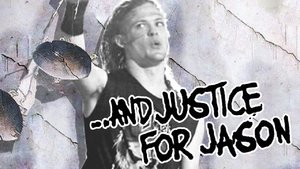and Justice for jason and justice for all