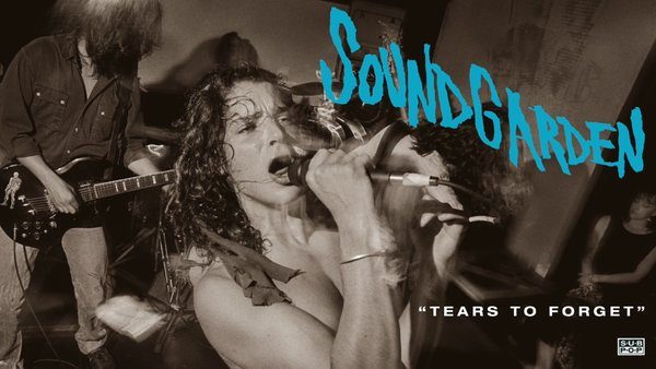 Soundgarden Tears To Forget