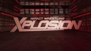 """Impact Wrestling's Xplosion Show On Hiatus """"Indefinitely"""""""