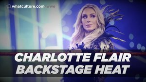 Charlotte Flair Backstage Issues, CM Punk Shoots On WWE (VIDEO)