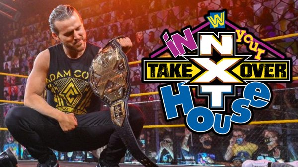 Adam Cole NXT TakeOver In Your House 2021