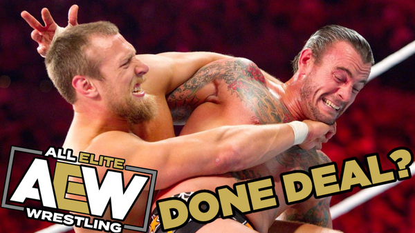 Daniel Bryan CM Punk AEW Done Deal