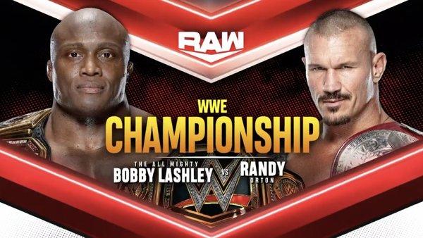 BOBBY LASHLEY Randy Orton WWE Raw