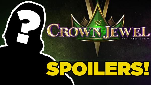 Crown Jewel spoilers